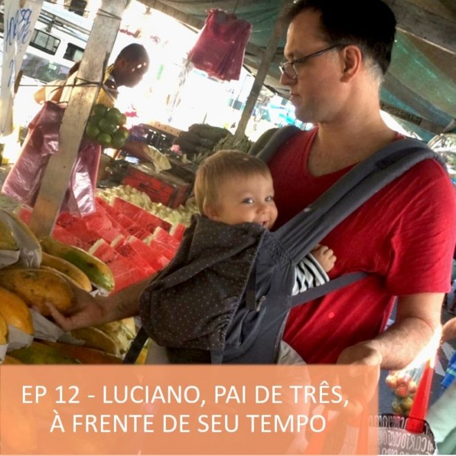 Podcast timirim Ep12 Luciano maternidade gravidez e parto