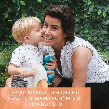 Timirim podcast episódio 20 cancer de mama na maternidade capa